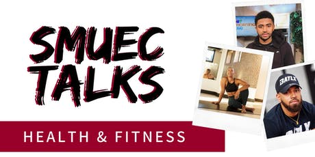 SMUEC Talks: Health & Fitness tickets