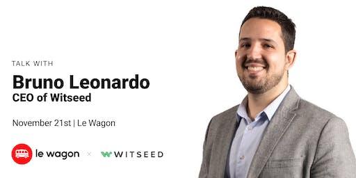 Edtech in Brazil with Bruno Leonardo, CEO at Witseed | Le Wagon Rio