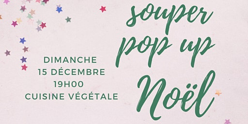 souper pop up de Noël