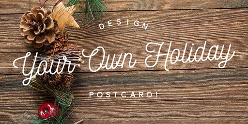 Design Your Own Holiday Postcard