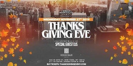 Thanksgiving Eve At Highbar Rooftop Wednesday November 27th tickets