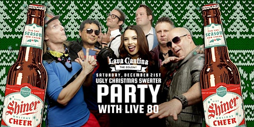 Ugly Christmas Sweater Party with Live 80!