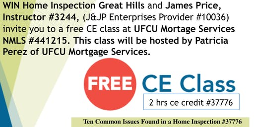 CE Class #37776 Ten Common Issues Found in a Home Inspection