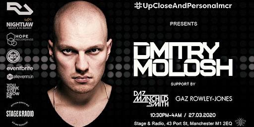 Upcloseandpersonalmcr with Dmitry Molosh