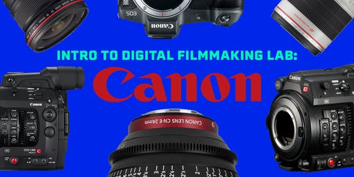 Intro to Digital Filmmaking: Canon
