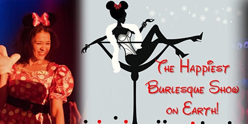The Happiest Burlesque Show on Earth