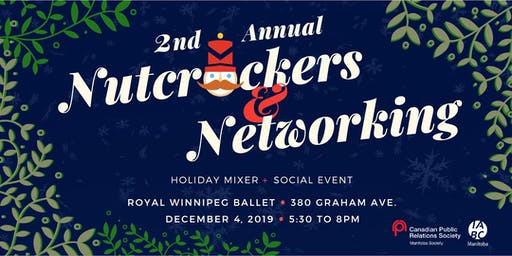 Holiday Mixer + Social Event: 2nd Annual Nutcrackers & Networking