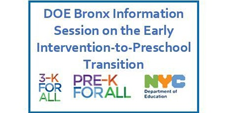 DOE Bronx Information Session on the  Early Intervention-to-Preschool Transition tickets