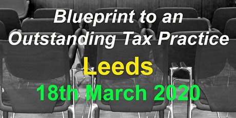 BluePrint to an Outstanding Tax Practice - Leeds tickets