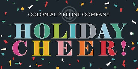 Colonial Pipeline Company Holiday Cheer! tickets