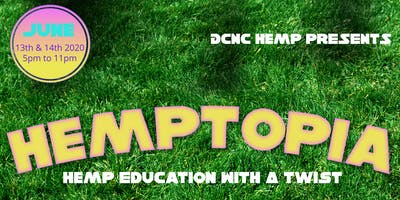"Hemptopia ""The Weekend"""