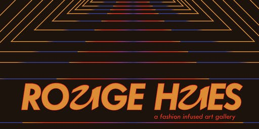 ROGUE HUES: A Fashion Infused Art Gallery