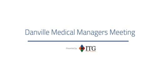 Danville Medical Managers Meeting