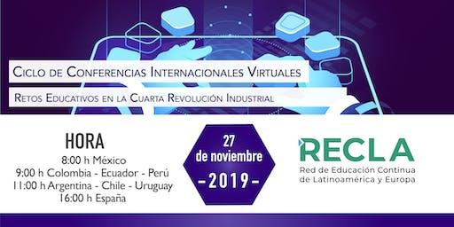 Webinario RECLA: Retos Educativos en la cuarta revolución industrial