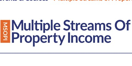 Multiple Streams of Property Income - 3 Day Workshop tickets
