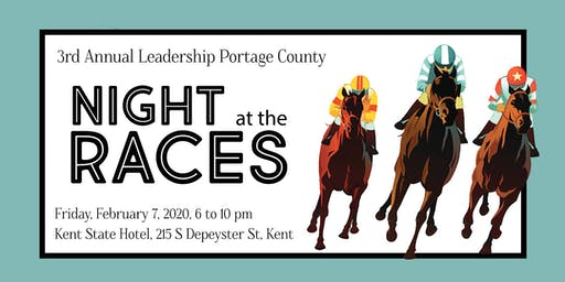 Leadership Portage County Fundraiser - 3rd Annual Night at the Races!
