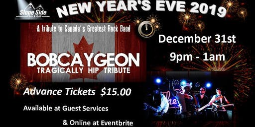 NEW YEAR'S EVE 2019 with Bobcaygeon