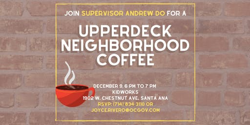 Upperdeck Neighborhood Coffee with Supervisor Andrew Do