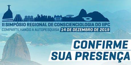 II Simpósio Regional de Conscienciologia do IIPC Rio ingressos