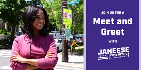 Meet & Greet Ward 4 Council Candidate Janeese Lewis George! tickets