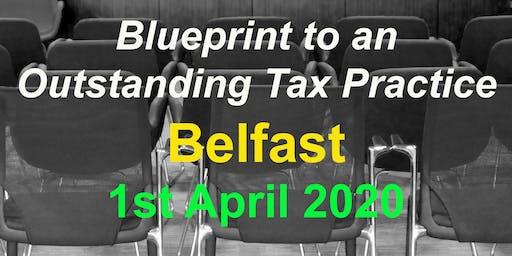 BluePrint to an Outstanding Tax Practice - Belfast