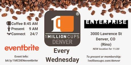 1 Million Cups Denver - 11/20 (Different Location) tickets