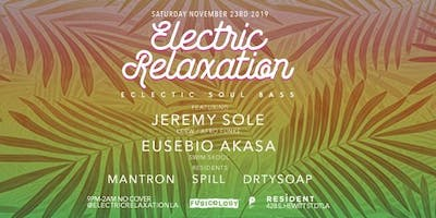 Electric Relaxation with Jeremy Sole and Eusebio Asaka - No Cover All Night