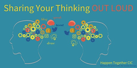 Sharing Your Thinking OUT LOUD tickets