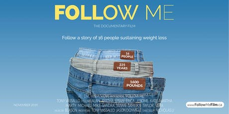 FOLLOW ME The Film. Follow 16 Journeys of Sustained Weight Loss tickets