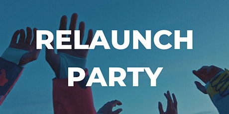 RELAUNCH PARTY Tickets