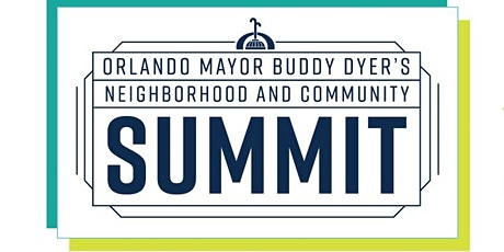 Mayor Dyer's Neighborhood & Community Summit tickets