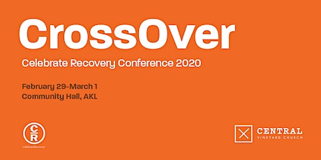 CrossOver Celebrate Recovery Conference 2020 tickets