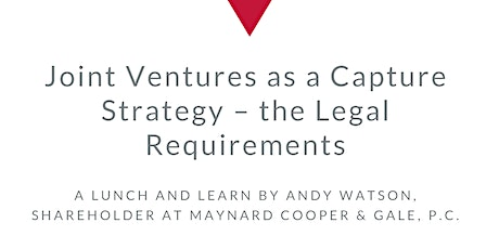 Joint Ventures as a Capture Strategy – the Legal Requirements tickets