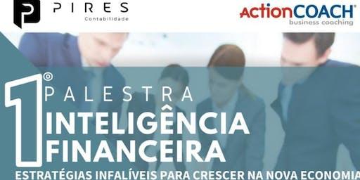 Inteligência Financeira - Estratégias Infalíveis para crescer