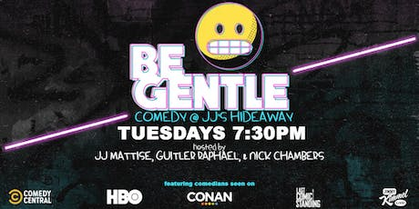 12/17 Be Gentle: Free Comedy Show in Williamsburg tickets