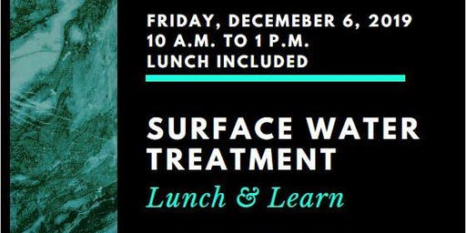 Surface Water Treatment Lunch & Learn