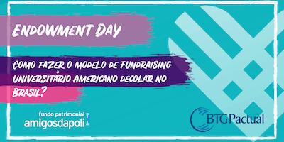 Painel Endowment Day - Mês de Doar