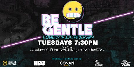 11/26 Be Gentle: Free Comedy show in Williamsburg tickets