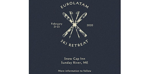 EuroLatam Ski Retreat 2020
