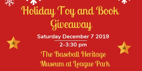 Holiday Book and Toy Giveaway at the Baseball Heritage Museum tickets