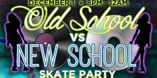 Old School vs New School Skate Party