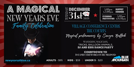New Years Eve @ Blue Mountain Resort | A Magical Family Celebration tickets