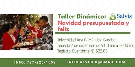 Navidad Presupuestada y Feliz: Taller Dinámico tickets
