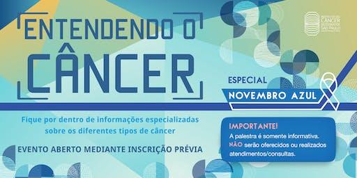 Entendendo o Câncer - Novembro Azul
