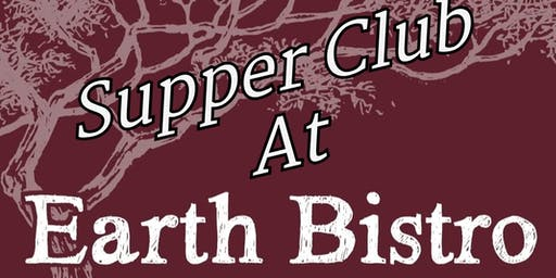 Supper Club At Earth Bistro
