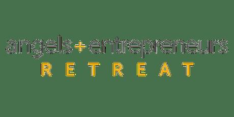 Angels + Entrepreneurs Retreat - SPONSORS tickets
