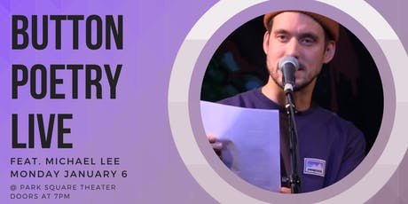 Button Poetry Live January: feat. Michael Lee! tickets