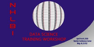 NHLBI DLD Data ScienceTraining Workshop