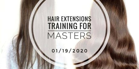 Hair Extension Training for masters tickets