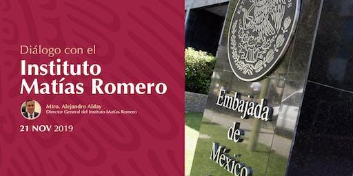 Diálogo con el Instituto Matías Romero